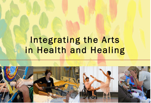 Integrating the Arts in Health and Healing